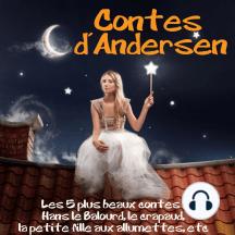 5 contes d'Andersen: Les plus beaux contes pour enfants