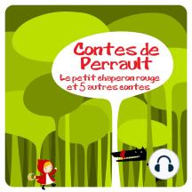 6 contes de Perrault: Les plus beaux contes pour enfants
