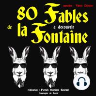 80 fables de La Fontaine à découvrir