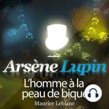 Arsène Lupin: L'homme à la peau de bique: Les aventures d'Arsène Lupin, gentleman cambrioleur