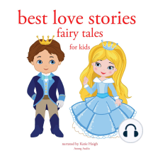 Best Love Stories: Fairy Tales for Kids