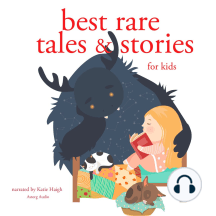 Best Rare Tales and Stories for Kids