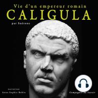 Caligula, vie d'un empereur romain