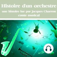 Histoire d'un orchestre