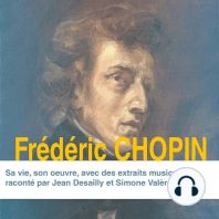 Frédéric Chopin, sa vie, son oeuvre