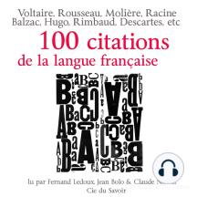 Cent citations de la langue française: Collection 100 citations