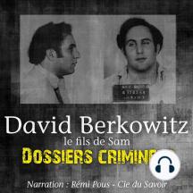 Dossiers Criminels: Le Fils de Sam: Dossiers Criminels