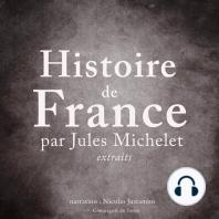 Histoire de France par Jules Michelet
