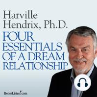 Four Essentials of a Dream Relationship