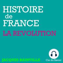 Histoire de France: La révolution: Histoire de France