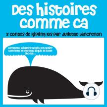 Histoires Comme Ca: Les plus beaux contes pour enfants