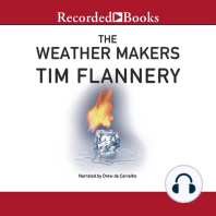 The Weather Makers: How We Are Changing the Planet and What it Means for Life on Earth