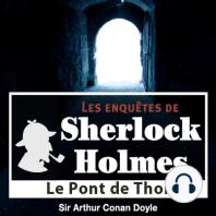 Le pont de Thor: Les aventures de Sherlock Holmes