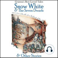 Snow White & the Seven Dwarfs & Other Stories