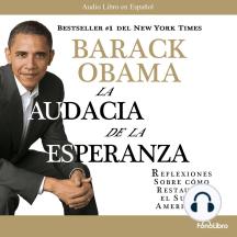 La Audacia de la Esperanza: Reflexiones como Restaurar el Sueño Americano