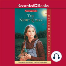 The Night Flyers: An American Girl® book