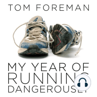 My Year of Running Dangerously