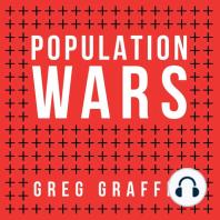 Population Wars