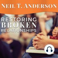 Restoring Broken Relationships