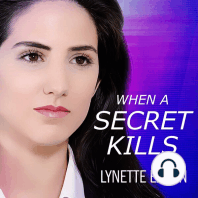 When a Secret Kills