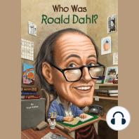 Who Was Roald Dahl?