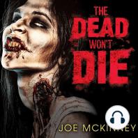 The Dead Won't Die