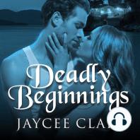Deadly Beginnings