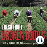 Fresh Fruit, Broken Bodies