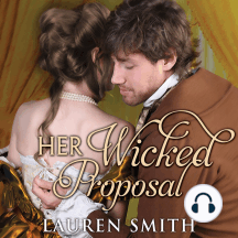 Her Wicked Proposal: A League of Rogues