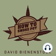 How to Smoke Pot (Properly)