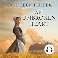 An Unbroken Heart