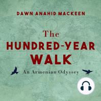 The Hundred-Year Walk