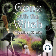 Gone With the Witch