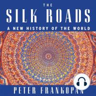 The Silk Roads
