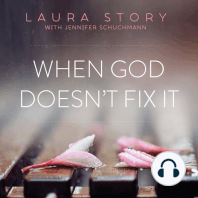 When God Doesn't Fix It