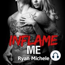 Inflame Me