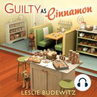 Guilty as Cinnamon