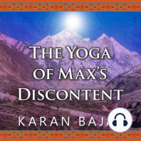 The Yoga of Max's Discontent