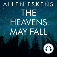 The Heavens May Fall