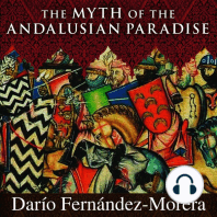 The Myth of the Andalusian Paradise