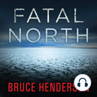 Fatal North