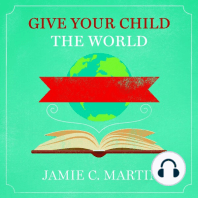 Give Your Child the World