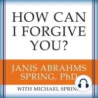 How Can I Forgive You?