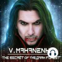 The Secret of the Dark Forest