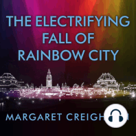 The Electrifying Fall of Rainbow City