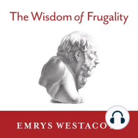 The Wisdom of Frugality