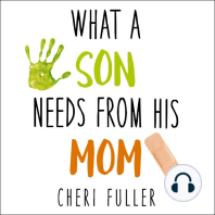 What a Son Needs from His Mom