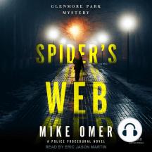 Spider's Web: A Police Procedural Novel