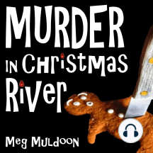 Murder in Christmas River: A Christmas Cozy Mystery