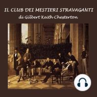 Club dei mestieri stravaganti , Il